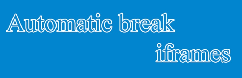 Automatic break iframes