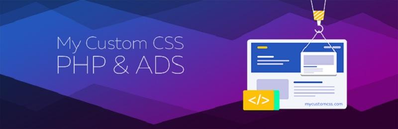 My Custom CSS PHP & ADS