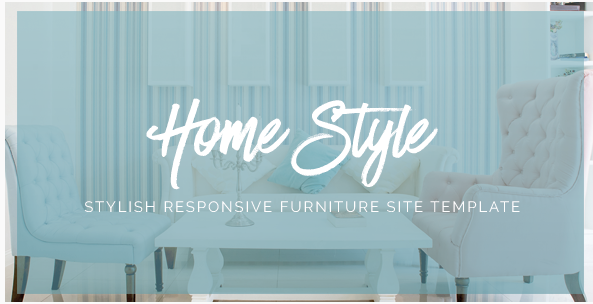 HomeStyle  Responsive Furniture Interior HTML5 Site Template
