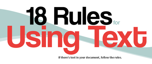 18 rules for using text