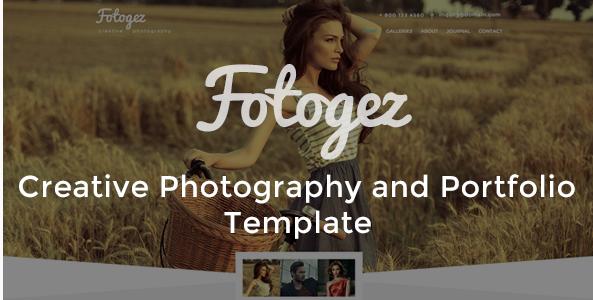 Fotogez - Creative Photography and Portfolio Template