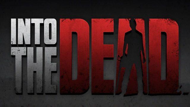Into-The-Dead-e1482165077384
