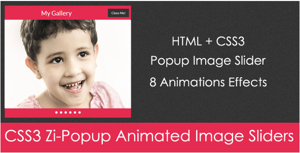 CSS3 Zi-Popup Animated Image Sliders