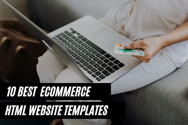 Best Ecommerce HTML Website Templates