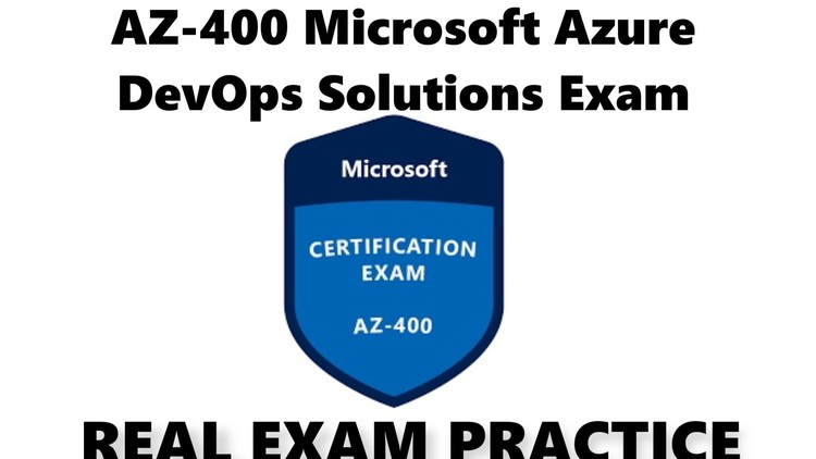 Microsoft AZ-400 Exam