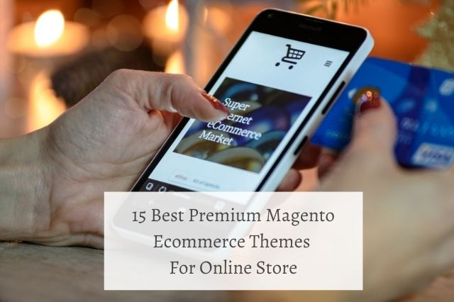 Best Premium Magento Ecommerce Themes