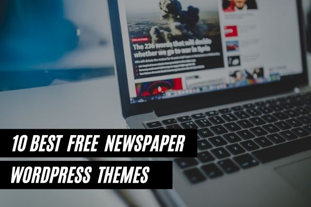 Best Free Newspaper WordPress Themes