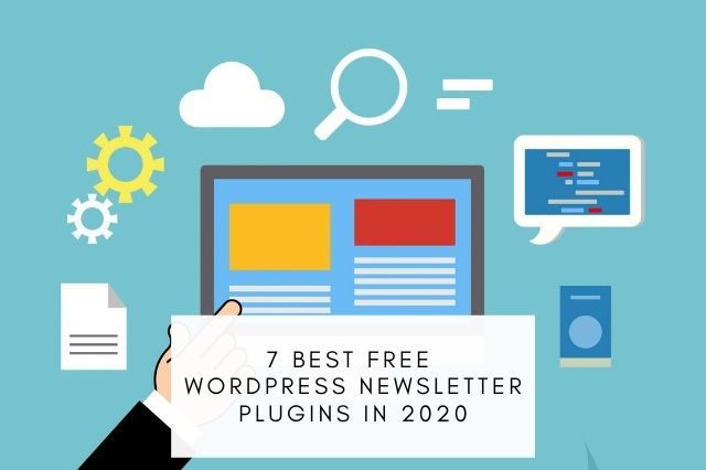 Best Free WordPress Newsletter Plugins In 2020