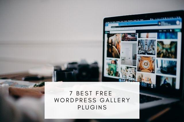 7 Best Free WordPress Gallery Plugins