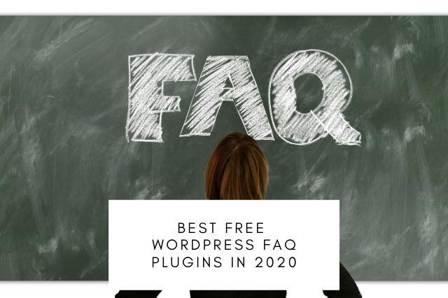 Best Free WordPress FAQ Plugins In 2020