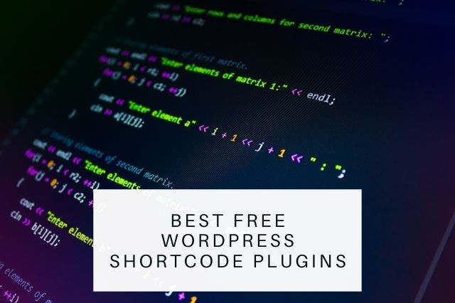 Best Free WordPress Shortcode Plugins