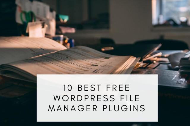 Best Free WordPress File Manager Plugins