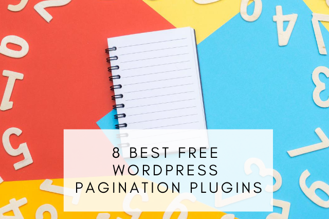 Best Free WordPress Pagination Plugins