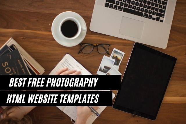 Best Free Photography HTML Website Templates