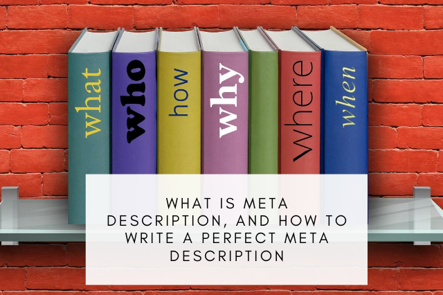 What is Meta Description, and how to write a perfect meta description