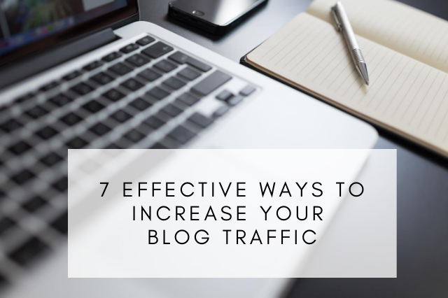 Effective Ways to Increase Your Blog Traffic