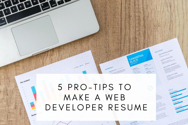 Pro-Tips To Make A Web Developer Resume