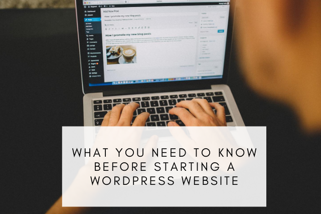 What You Need to Know Before Starting a WordPress Website