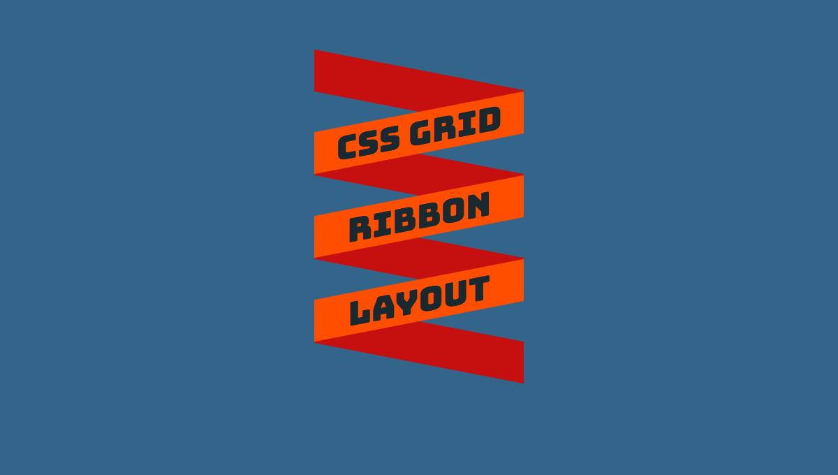 CSS Grid Ribbo Layout CSS ribbons designs