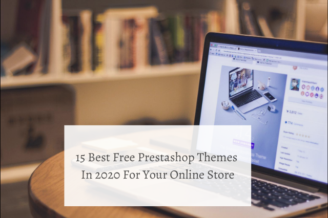 15 Best Free Prestashop Themes In 2020 For Your Online Store