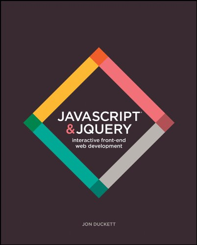 JavaScript and JQuery Interactive Front End Web Development by Jon Duckett