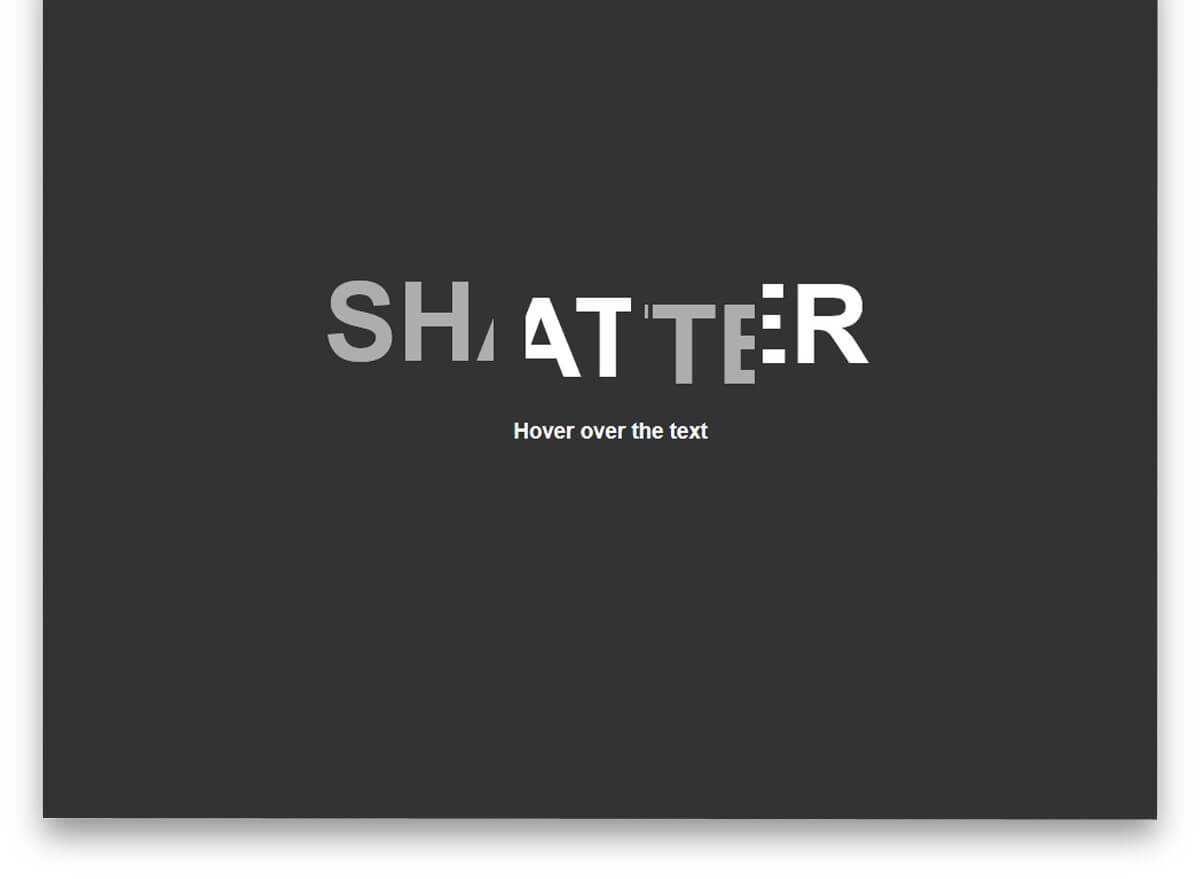 Shatter Text Effect CSS text effects