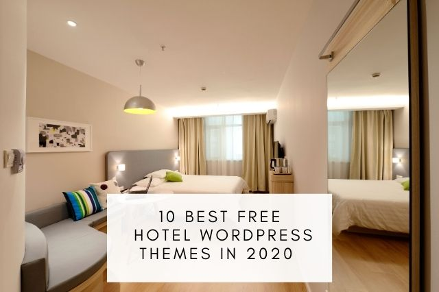 Best Free Hotel WordPress Themes