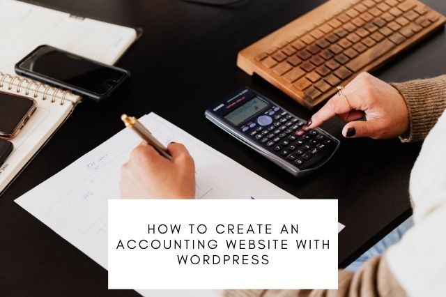 How To Create An Accounting Website With WordPress