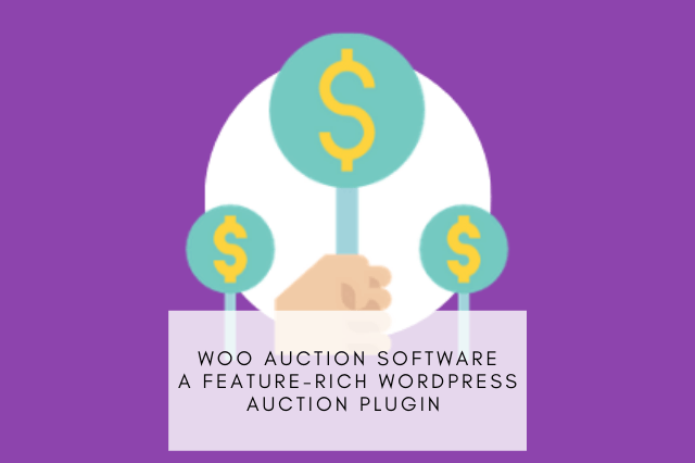 Woo Auction Software Review A feature rich WordPress Auction plugin