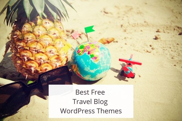 Best Free Travel Blog WordPress Themes