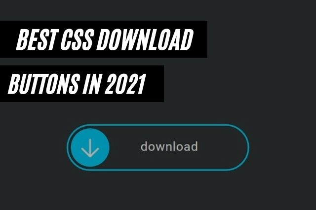 Best CSS Download Buttons