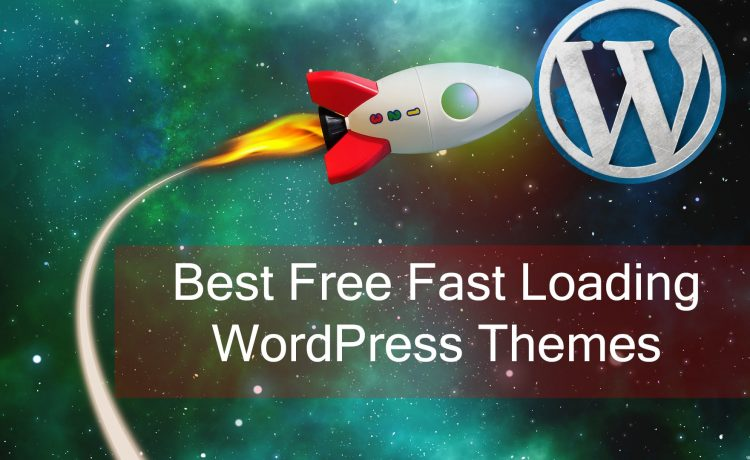 Free Fast Loading WordPress Themes