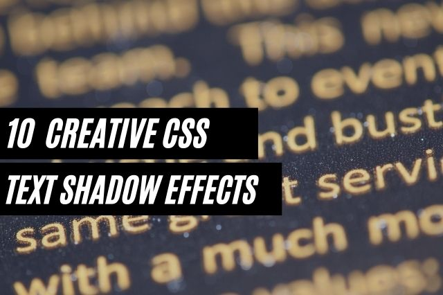 Creative CSS Text Shadow Effects