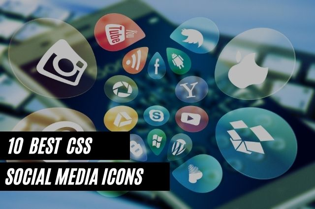 Best CSS Social Media Icons