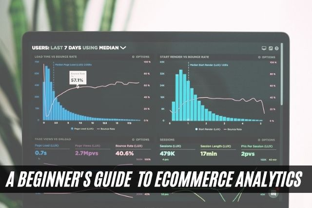 A Beginner's Guide to eCommerce Analytics
