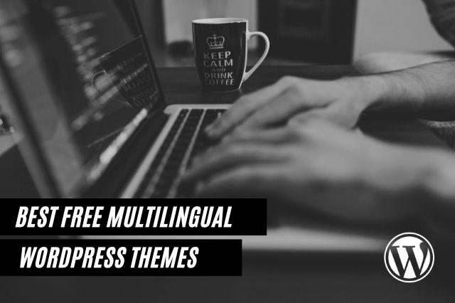 Best Free Multilingual WordPress Themes