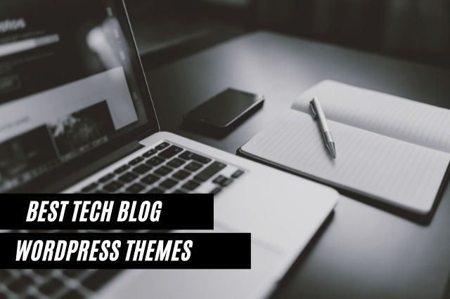 Best Tech Blog WordPress Themes