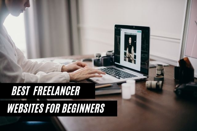 Best Freelancer websites for beginners