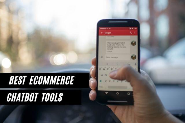 Best eCommerce Chatbot Tools