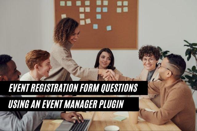 Event Registration Form Questions